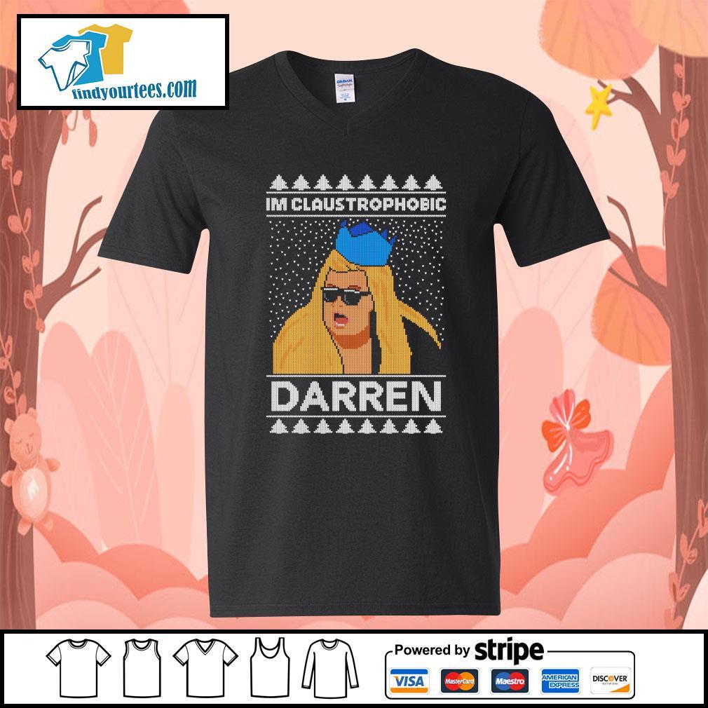 I'm claustrophobic Darren Christmas shirt, sweater V-neck-T-shirt
