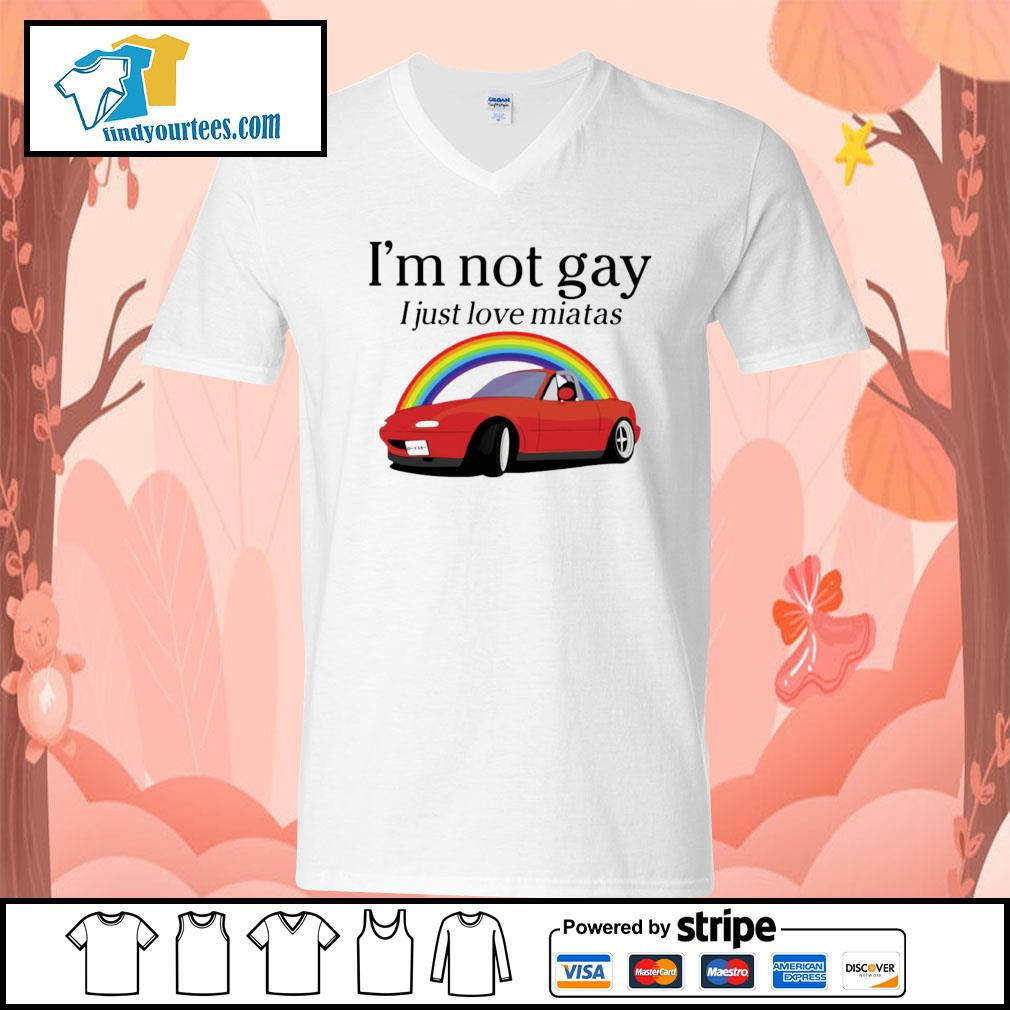 I'm not gay I just love Miata s V-neck-T-shirt