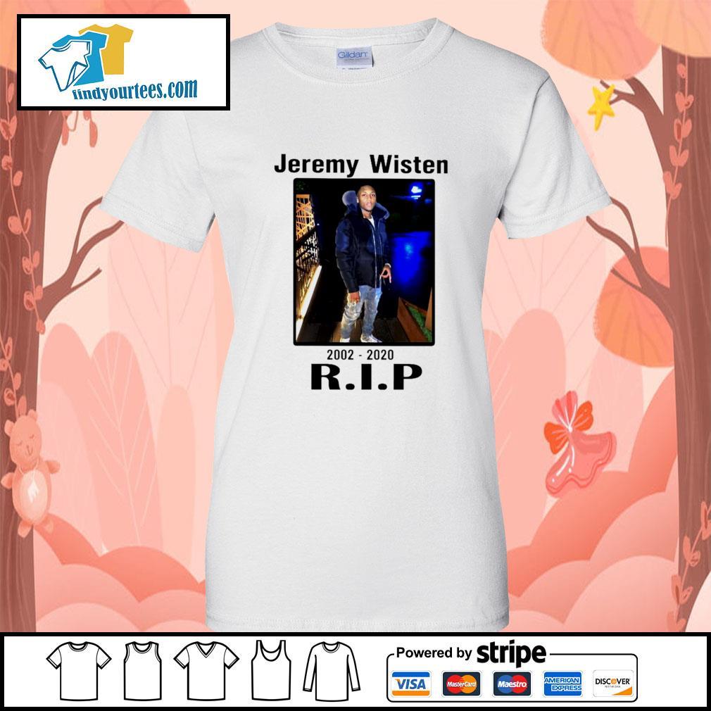 Jeremy Wisten 2002 2020 rip s Ladies-Tee