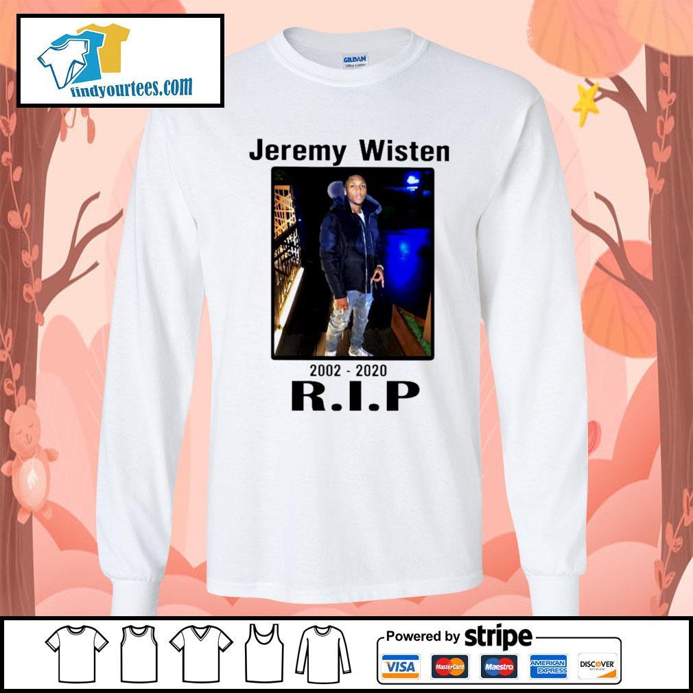 Jeremy Wisten 2002 2020 rip s Long-Sleeves-Tee