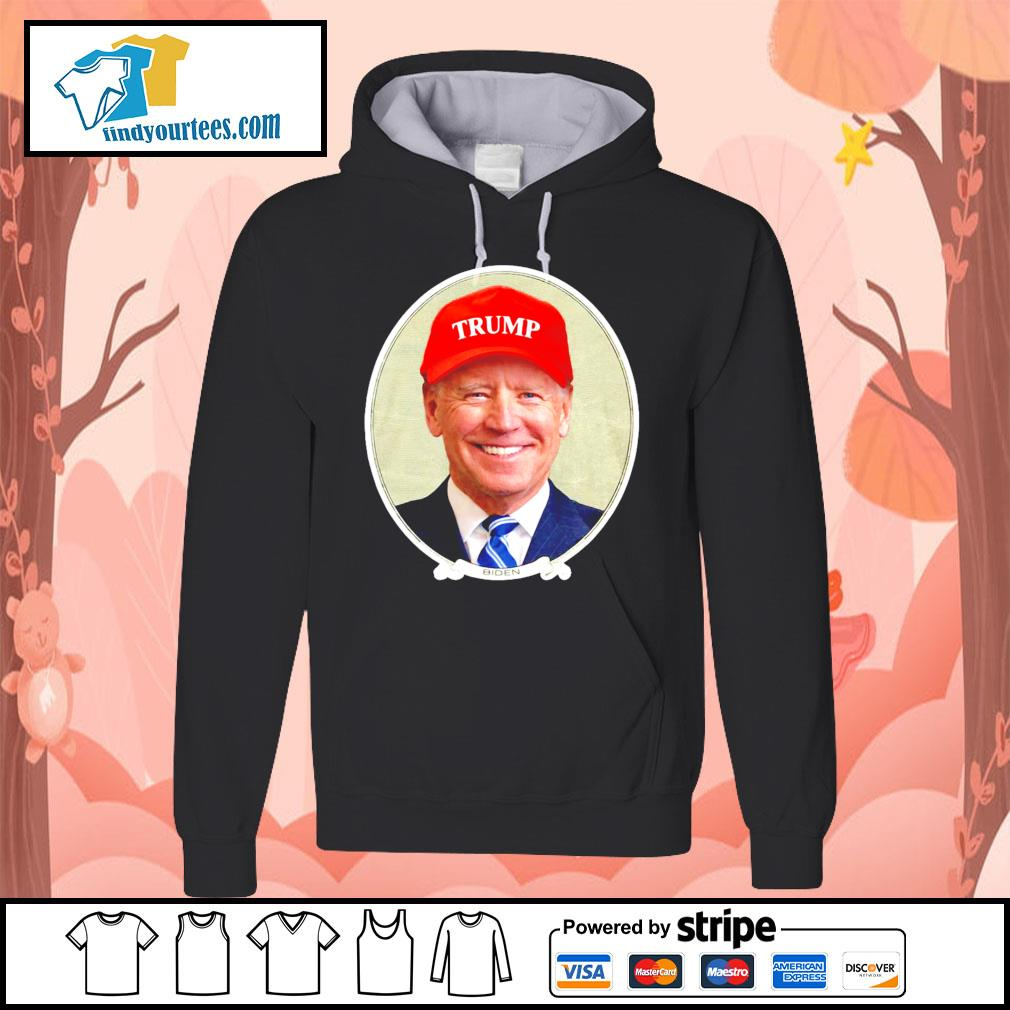 Joe Biden loves Trump s Hoodie