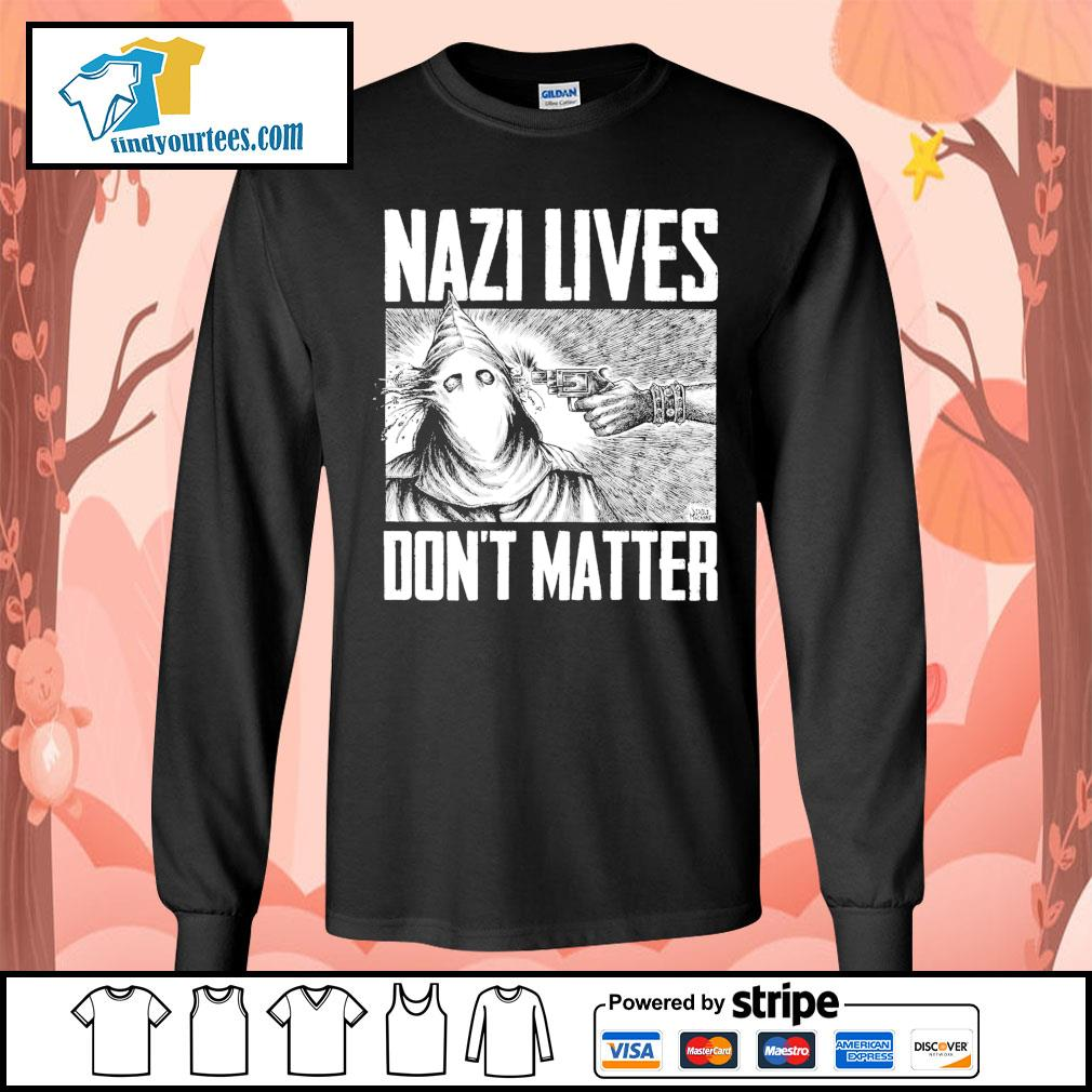 Nazi lives don't matter s Long-Sleeves-Tee