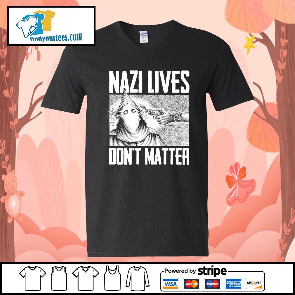 Nazi lives don't matter s V-neck-T-shirt