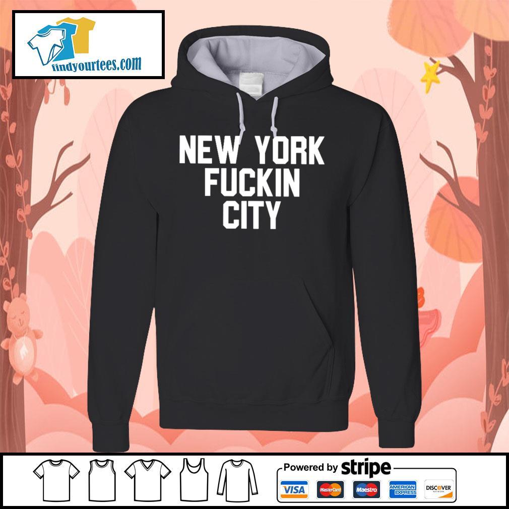 New York Fuckin City s Hoodie