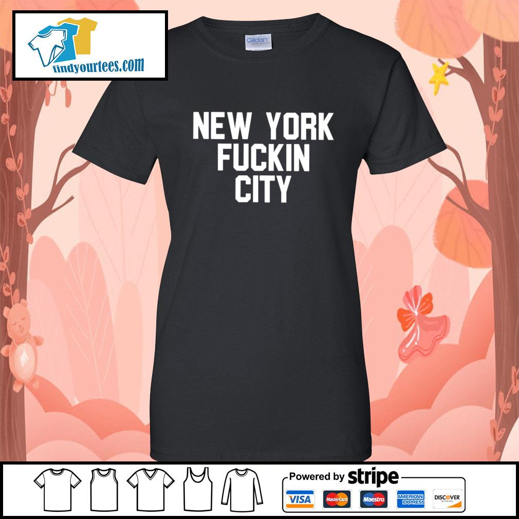 New York Fuckin City s Ladies-Tee