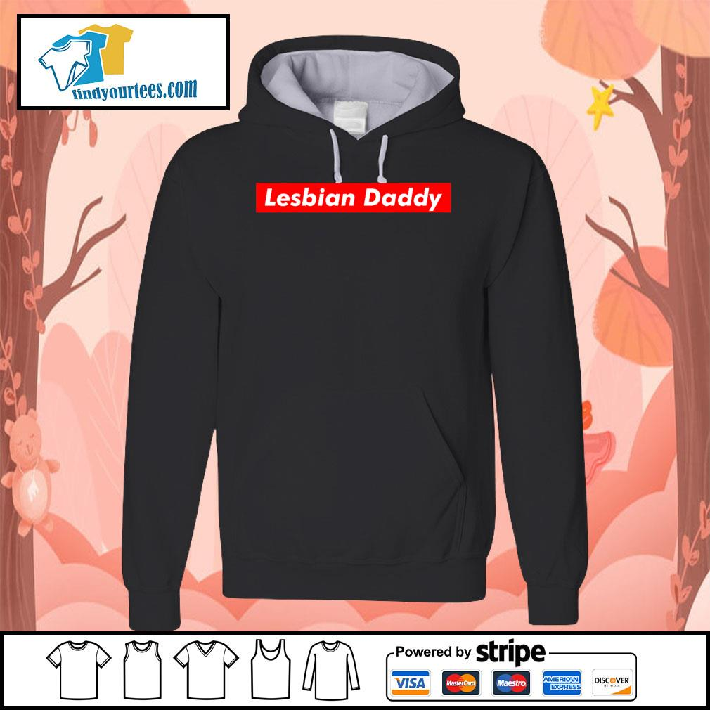 Official Lesbian Daddy s Hoodie