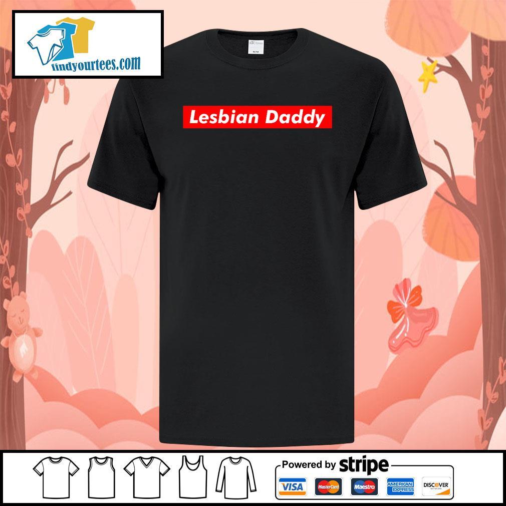 Official Lesbian Daddy shirt
