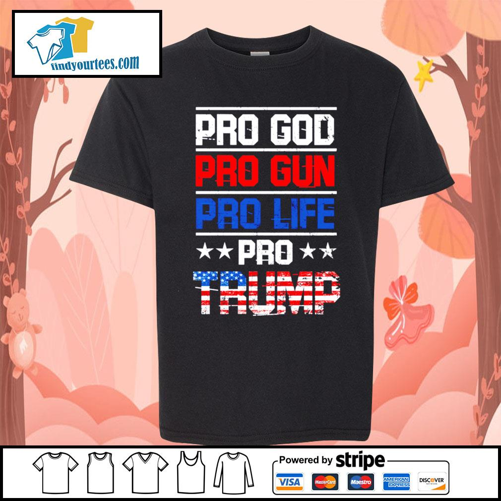 Pro god pro gun pro life pro Trump s Kid-T-shirt