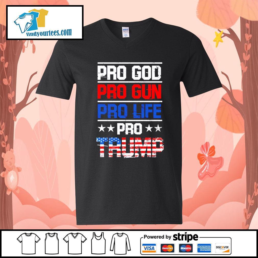 Pro god pro gun pro life pro Trump s V-neck-T-shirt