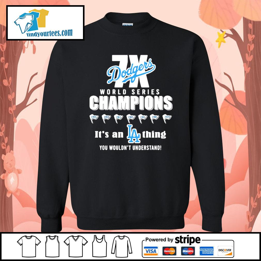 World series champions Los Angeles Dodgers it's a thing you wouldn't s Sweater