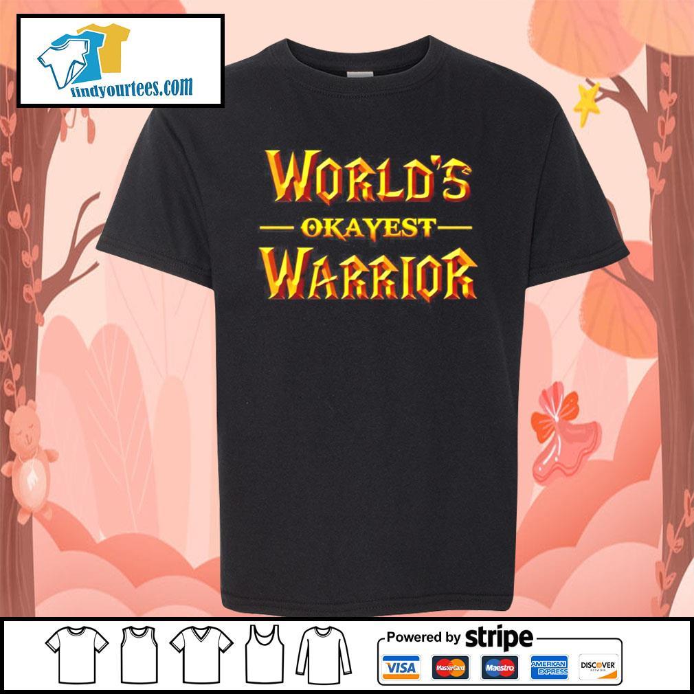 World's okayest warrior s Kid-T-shirt
