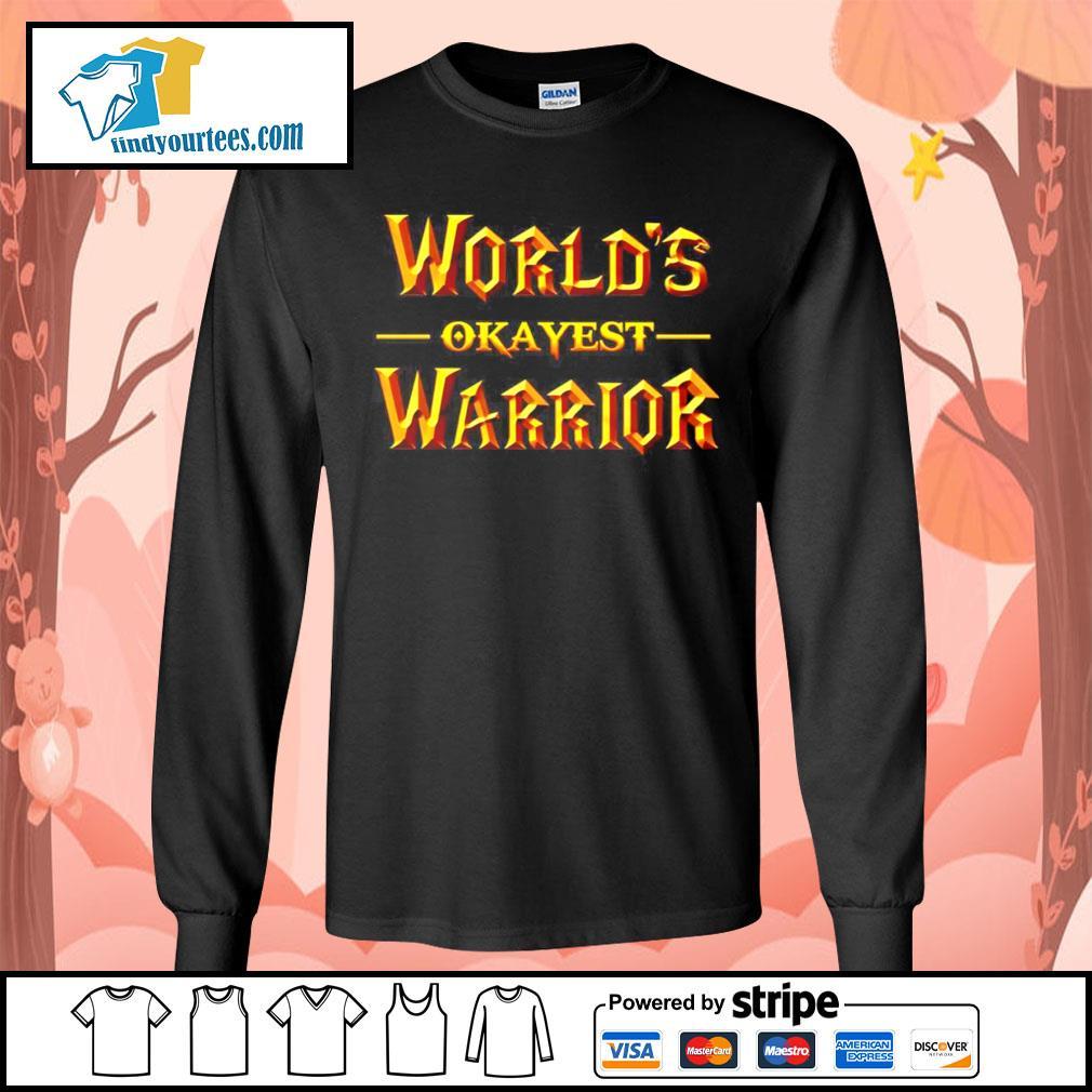 World's okayest warrior s Long-Sleeves-Tee