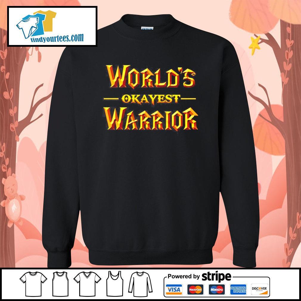 World's okayest warrior s Sweater